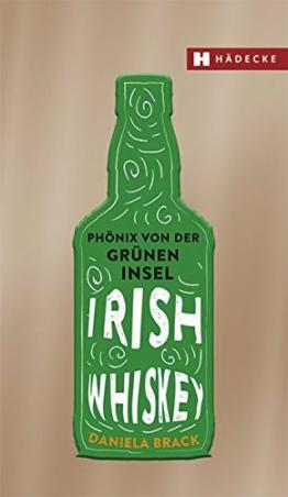Irish Whiskey: Phönix von der grünen Insel - 1