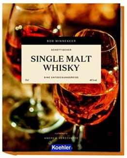 Schottischer Single Malt Whisky: Eine Entdeckungsreise - 1