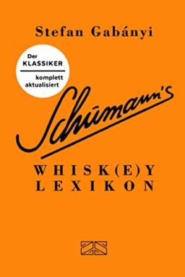 Schumann's Whisk(e)ylexikon - 1