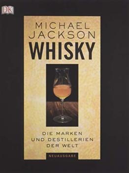Whisky: Die Marken und Destillerien der Welt - 1