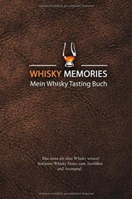 Whisky Memories - Mein Whisky Tasting Buch: Das muss ich über Whisky wissen + Whisky Notes zum Ausfüllen + Aromarad: (schwarz-weiß) - 1
