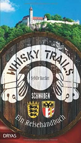 Whisky Trails Schwaben: Ein Reisehandbuch - 1